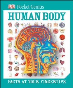 Human Body: Facts at Your Fingertips (Hardcover)