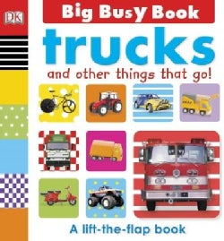 Trucks and Other Things That Go! (Board book)