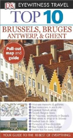 Dk Eyewitness Top 10 Brussels, Bruges, Antwerp, & Ghent