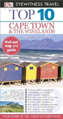 Dk Eyewitness Top 10 Cape Town & the Winelands