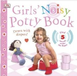 Girls' Noisy Potty Book (Board book)