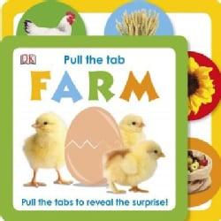 Pull the Tab Farm (Board book)