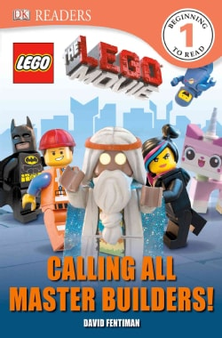 The Lego Movie: Calling All Master Builders! (Paperback)