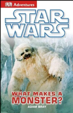 Star Wars: What Makes a Monster? (Paperback)