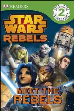 Star Wars Rebels: Meet the Rebels (Hardcover)