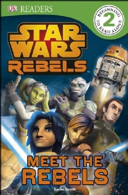 Star Wars: Meet the Rebels (Paperback)