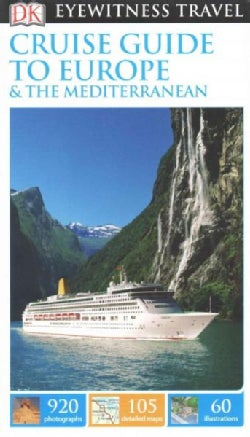 DK Eyewitness Travel Cruise Guide to Europe & The Mediterranean (Paperback)