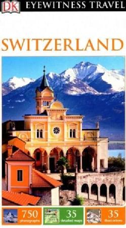 DK Eyewitness Switzerland (Paperback)