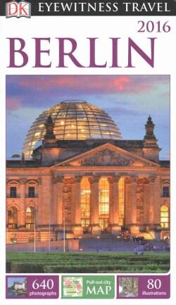 Eyewitness Travel 2016 Berlin (Paperback)