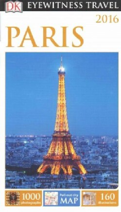Eyewitness Travel Guide Paris 2016