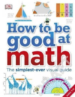How to Be Good at Math (Paperback)