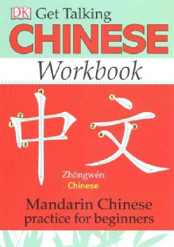 Get Talking Chinese: Mandarin Chinese Practice for Beginners (Paperback)