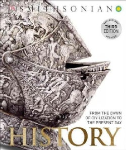 History: From the Dawn of Civilization to the Present Day: The Definitive Visual Guide (Hardcover)