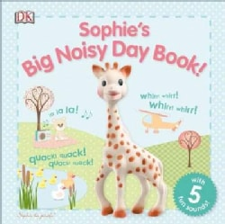 Sophie's Big Noisy Day Book! (Board book)