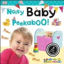 Noisy Baby Peekaboo! (Board book)