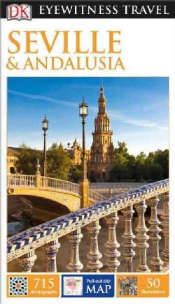 Dk Eyewitness Seville & Andalusia