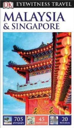 Dk Eyewitness Malaysia & Singapore (Paperback)