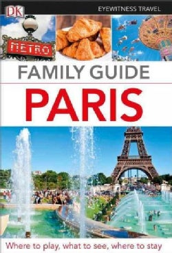 Dk Eyewitness Family Guide Paris (Paperback)