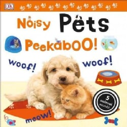 Noisy Pets Peekaboo! (Board book)