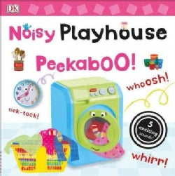 Noisy Playhouse Peekaboo! (Board book)