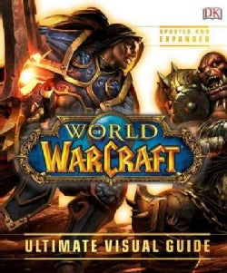 World of Warcraft: Ultimate Visual Guide (Hardcover)