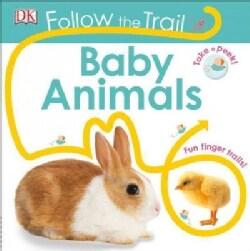 Baby Animals: Fun Finger Trails! (Board book)