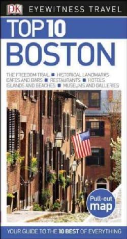Dk Eyewitness Top 10 Boston (Paperback)