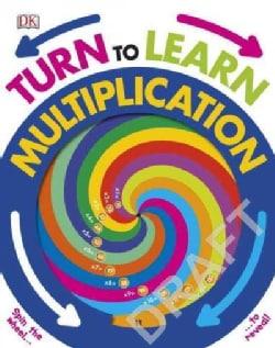 Turn to Learn Multiplication (Board book)