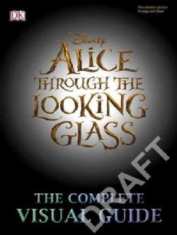 Alice's Adventures: The Complete Visual Guide (Hardcover)
