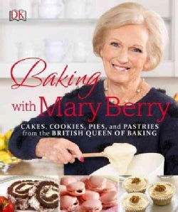 Baking with Mary Berry (Paperback)