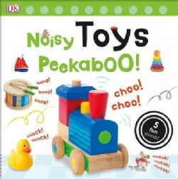 Noisy Toys Peekaboo! (Board book)