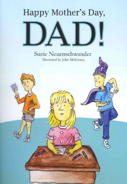 Happy Mother's Day, Dad! (Paperback)
