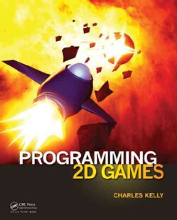 Programming 2D Games (Hardcover)