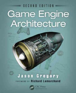 Game Engine Architecture (Hardcover)
