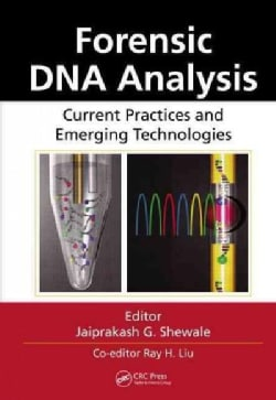 Forensic DNA Analysis: Current Practices and Emerging Technologies (Hardcover)