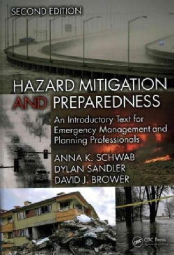 Hazard Mitigation and Preparedness: An Introductory Text for Emergency Management and Planning Professionals (Hardcover)