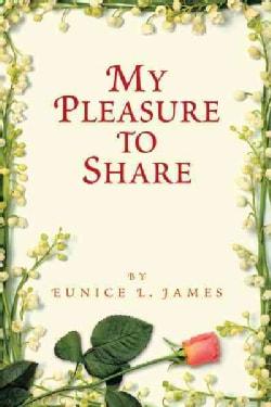 My Pleasure to Share (Hardcover)