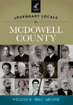 Legendary Locals of McDowell County: West Virginia (Paperback)