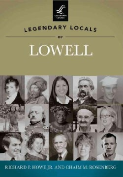 Legendary Locals of Lowell, Massachusetts (Paperback)