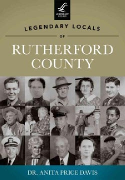 Legendary Locals of Rutherford County (Paperback)