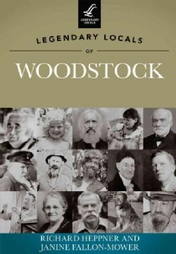Legendary Locals of Woodstock, New York (Paperback)