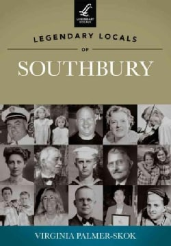 Legendary Locals of Southbury, Connecticut (Paperback)