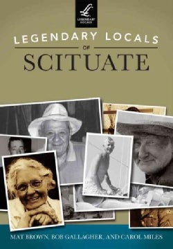Legendary Locals of Scituate: Massachusetts (Paperback)