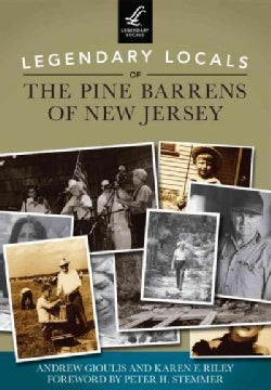 Legendary Locals of the Pine Barrens of New Jersey (Paperback)