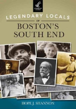 Legendary Locals of Boston's South End, Massachusetts (Paperback)