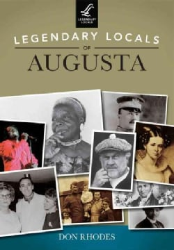 Legendary Locals of Augusta, Georgia (Paperback)
