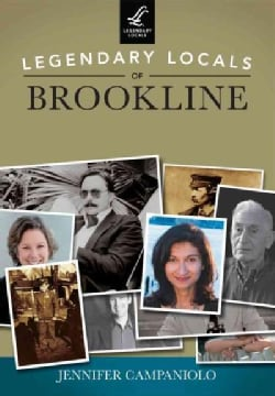 Legendary Locals of Brookline Massachusetts (Paperback)