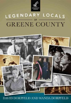 Legendary Locals of Greene County, New York (Paperback)