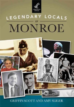Legendary Locals of Monroe: Louisiana (Paperback)