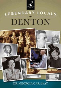 Legendary Locals of Denton, Texas (Paperback)